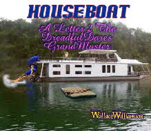 Frank&Lola Jack&Dianne On A Houseboat!  Let The Good Times Roll!!!
